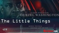 Nonton Movie 2021 The Little Things sub Indo